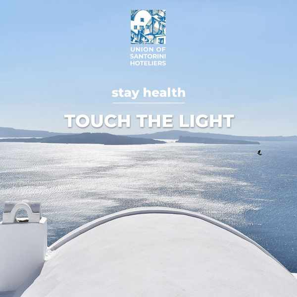 Union of Santorini Hoteliers Stay Healthy Touch the Light message on social media