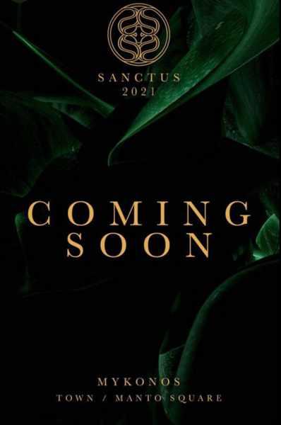 Sanctus club Mykonos 2021 season opening announcement
