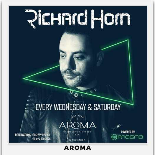 Aroma Bar Mykonos presents DJ Richard Horn