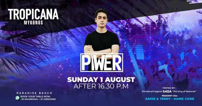 August 1 2021 Tropicana beach club Mykonos show with Piwer