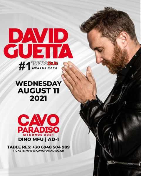 August 11 2021 Cavo Paradiso Mykonos presents David Guetta