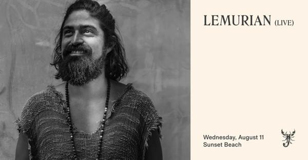 August 11 2021 Lemurian performs at Scorpios Mykonos