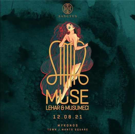 August 12 2021 Snctus club on Mykonos presents Must by Leharmusemici