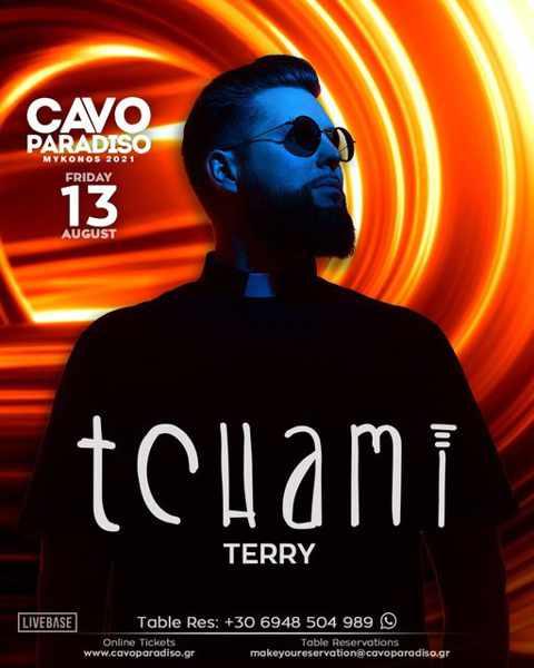 August 13 2021 Cavo Paradiso Mykonos presents Tchami