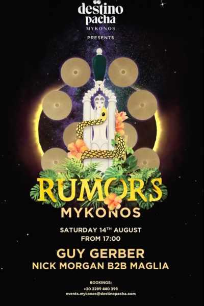 August 14 2021 Destino Pacha Mykonos presents Rumors Mykonos with Guy Gerber