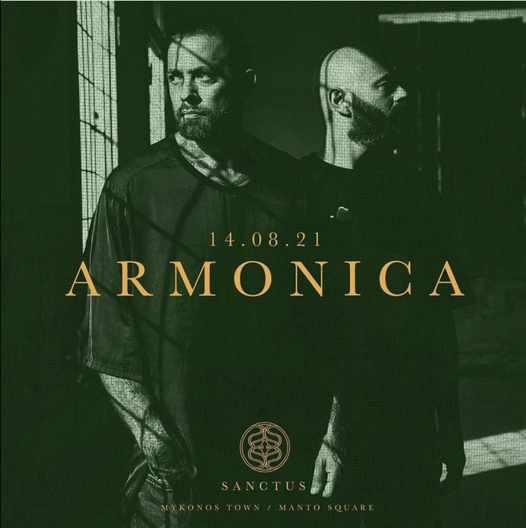 August 14 2021 Sanctus club on Mykonos presents Armonica
