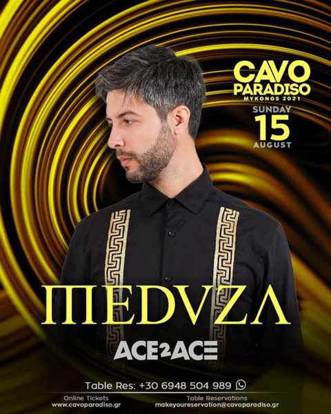 August 15 2021 CAvo Paradiso Mykonos presents Meduza and Ace2Ace