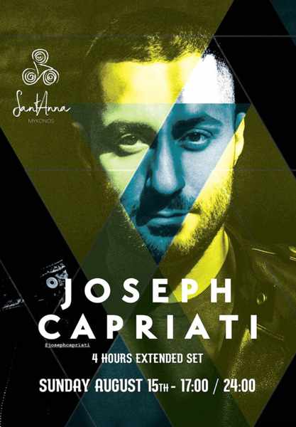 August 15 2021 SantAnna beach club Mykonos presents Joseph Capriati