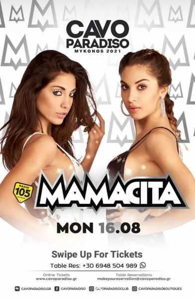 August 16 2021 Cavo Paradiso Mykonos presents Mamacita