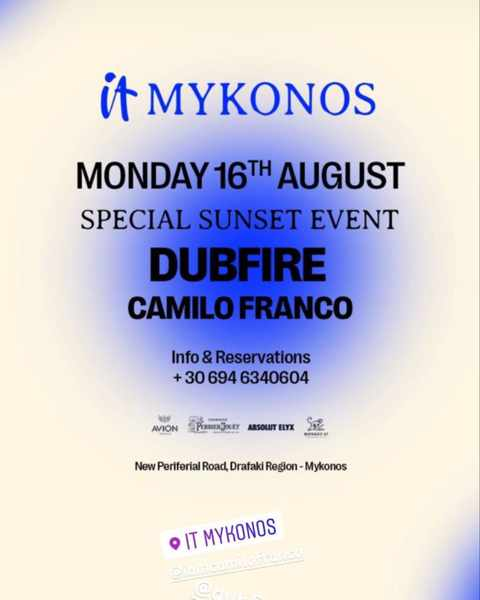 August 16 2021 IT Mykonos special event with Dubfire and Camilo Franco