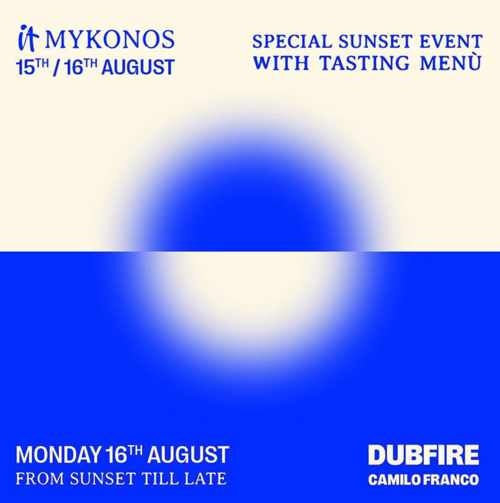 August 16 and 16 2021 IT Mykonos special sunset event and tasting menu
