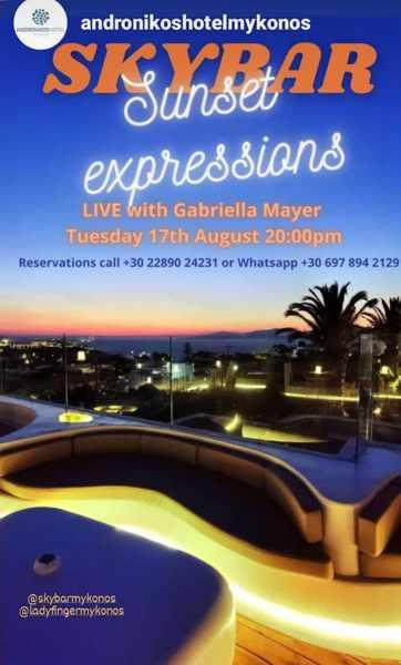 August 17 2021 Andronikos Hotel on Mykonos presents singer Gabriella Mayer