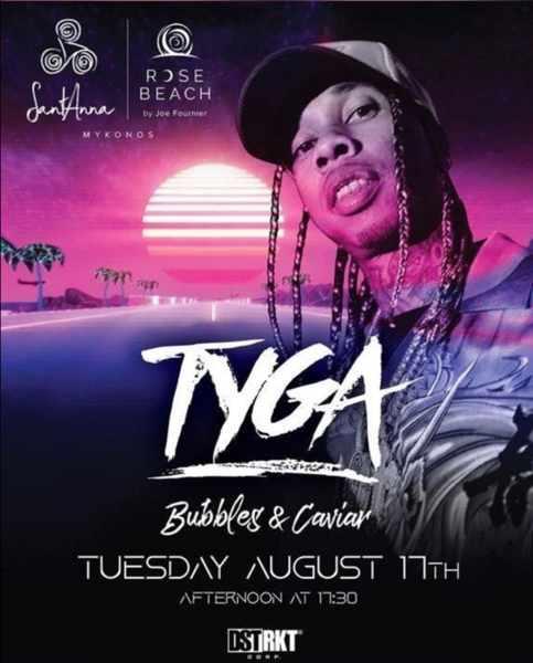 August 17 2021 SantAnna beach club Mykonos presents Tyga