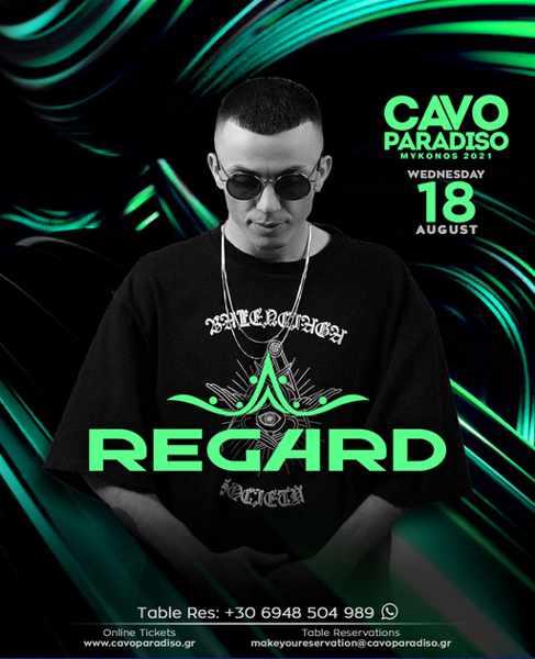 Cavo Paradiso Mykonos presents DJ Regard