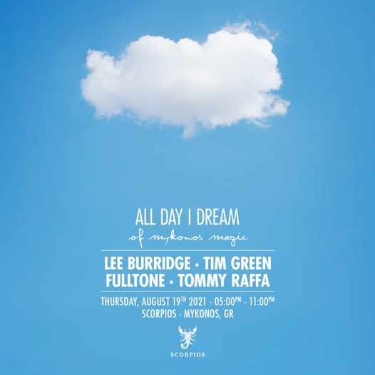 August 19 2021 All Day I Dream music event at Scorpios beach club on Mykonos