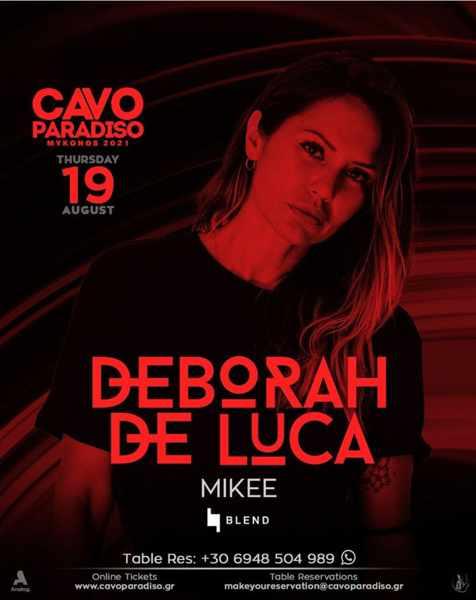 August 19 2021 Cavo Paradiso Mykonos presents Deborah De Luca and Mikee