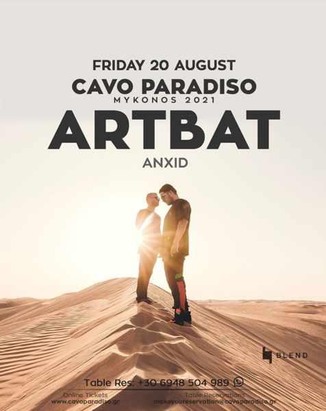 August 20 2021 Cavo Paradiso Mykonos presents ARTBAT and AnXid