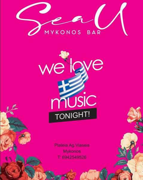 August 20 2021 We love Greek music night at Sea U Mykonos Bar on Mykonos
