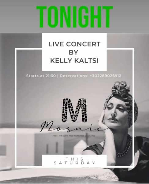 August 21 2021 Mosaic restaurant on Mykonos presents singer Kelly Kaltsi
