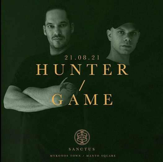 August 21 2021 Sanctus Mykonos presents Hunter Game