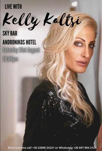 August 21 2021 Skybar at the Andronikos Hotel on Mykonos presents singer Kelly Kaltsi