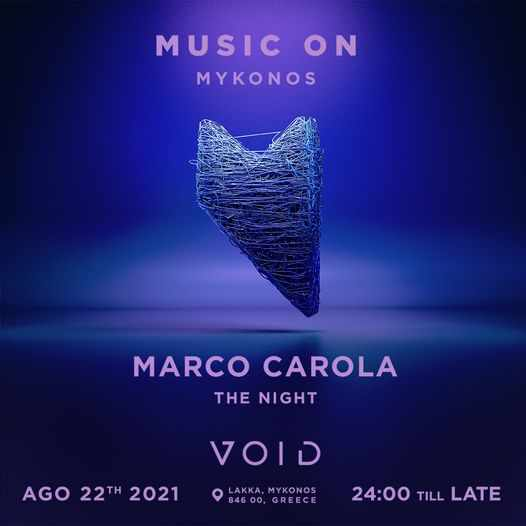 August 22 2021 Void club on Mykonos presents DJ Marco Carola