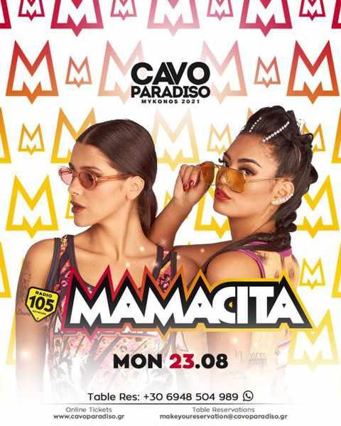 August 23 2021 Cavo Paradiso Mykonos presents Mamacita