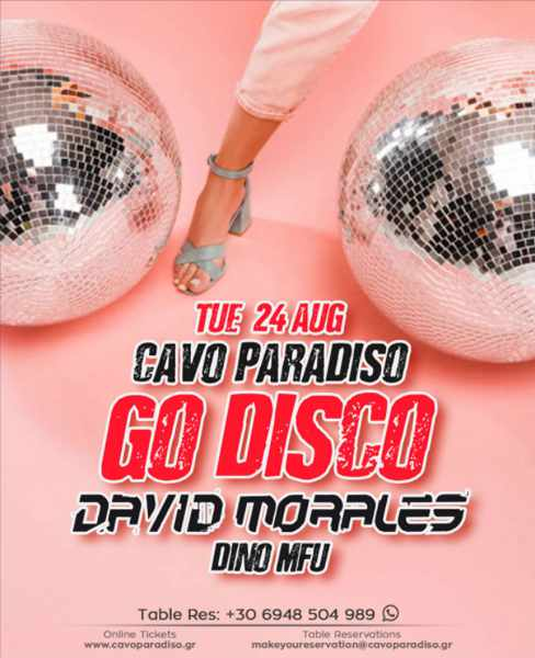 August 24 2021 Cavo Paradiso Mykonos Go Disco event featuring David Morales and Dino MFU