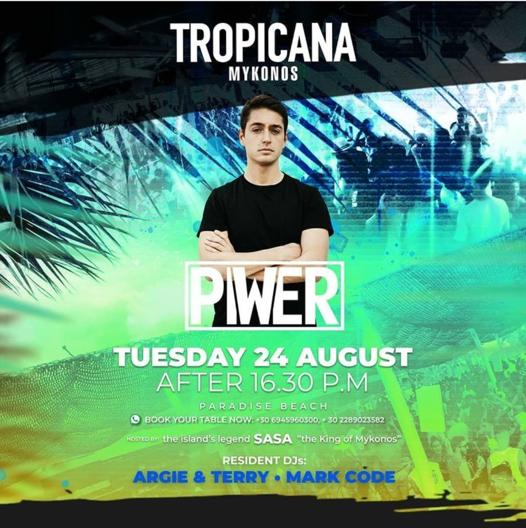 August 24 2021 Tropicana beach club Mykonos presents Piwer