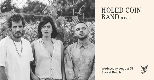 August 25 2021 Scorpios Mykonos presents Holed Coin Band