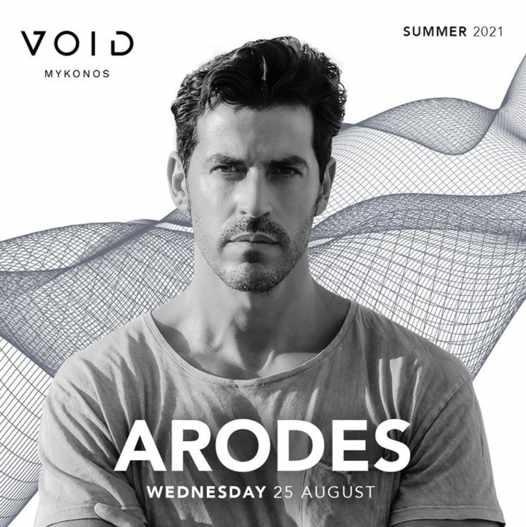 August 25 2021 Void club on Mykonos presents Arodes