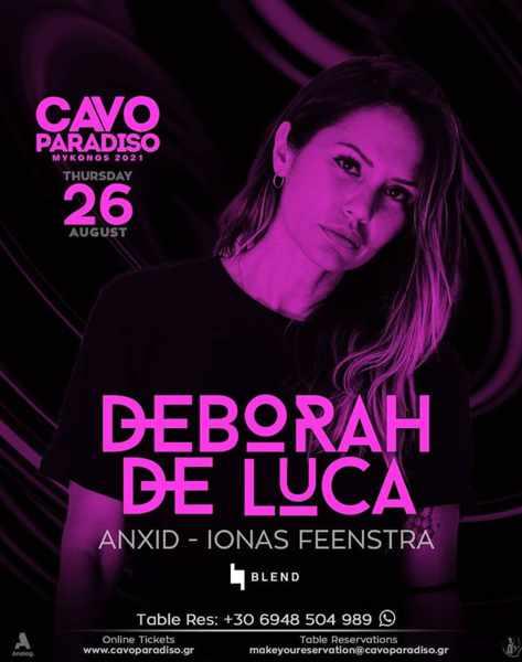 August 26 2021 Cavo Paradiso Mykonos presents Deborah De Luca