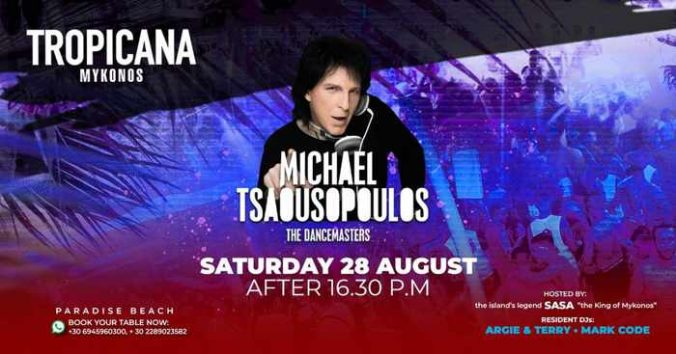 August 28 2021 Tropicana beach club Mykonos presents Michael Tsaousopoulos from 95 2 Athens DeeJay
