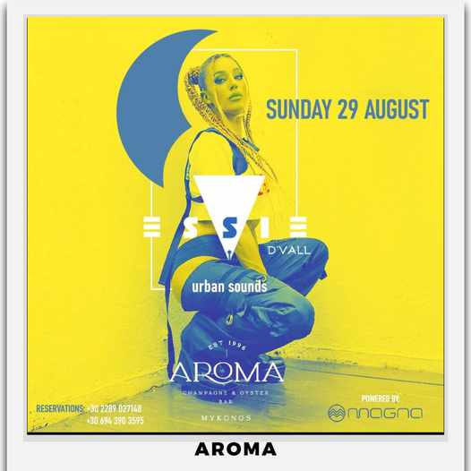 August 29 2021 Aroma Bar Mykonos presents DJ Essie De Vall