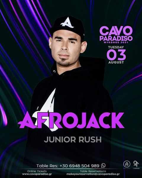 August 3 2021 Cavo Paradiso Mykonos presents Afrojack