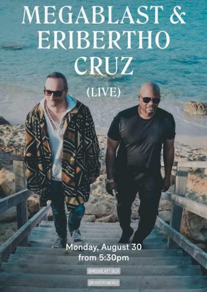 August 30 2021 Scorpios beach club Mykonos presents Megablast & Eribertho Cruz