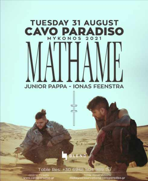 August 31 2021 Cavo Paradiso Mykonos presents Mathame Junior Pappa and Ionas Feenstra
