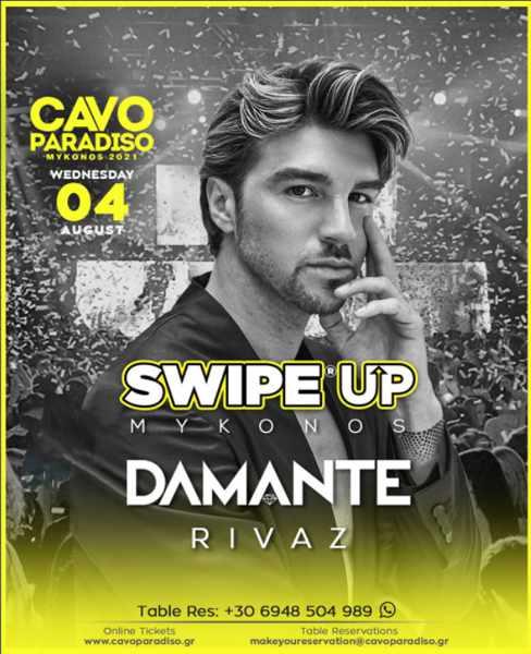 Cavo Paradiso Mykonos presents Damante and Rivaz