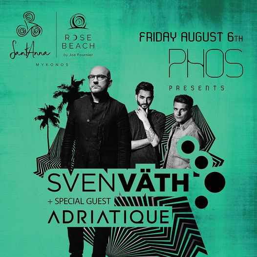 SantAnna X Rose Beach presents Sven Vath and Adriatique