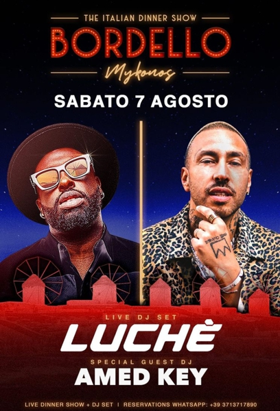 August 7 2021 Bordello Mykonos party with Luche and Aed Key