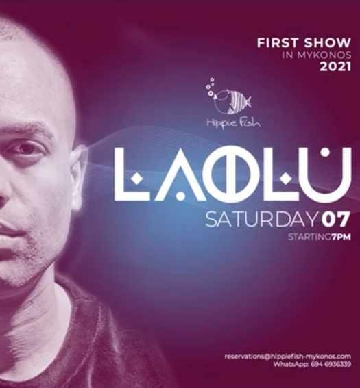August 7 2021 Hippie Fish beach club Mykonos presents Laolu