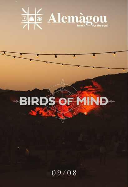 August 9 2021 Alemagou beach club Mykonos presents Birds of MInd