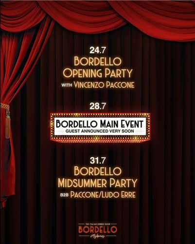 Bordello Mykonos events during July 2021