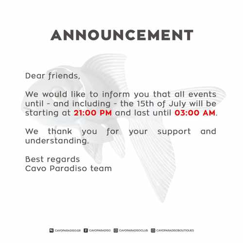 Cavo Paradiso Mykonos announcement concerning the time of DJ shows July 1 to 15 2021