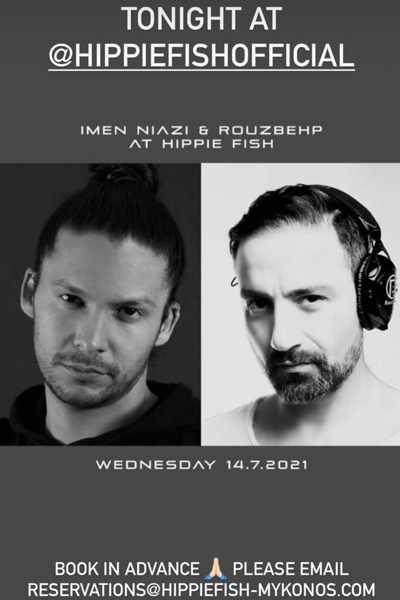 July 14 2021 DJ lineup at Hippie Fish Mykonos