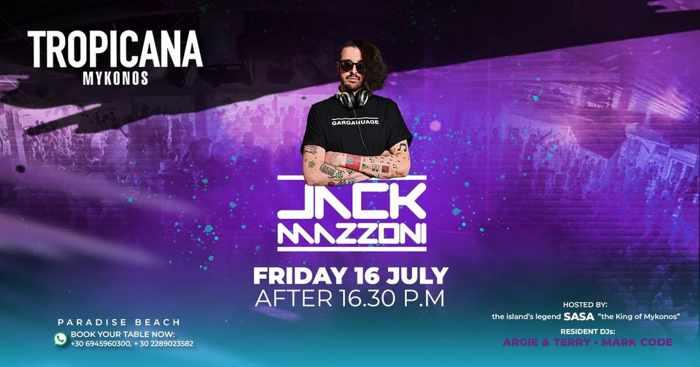Tropicana Mykonos presents DJ Jack Mazzoni