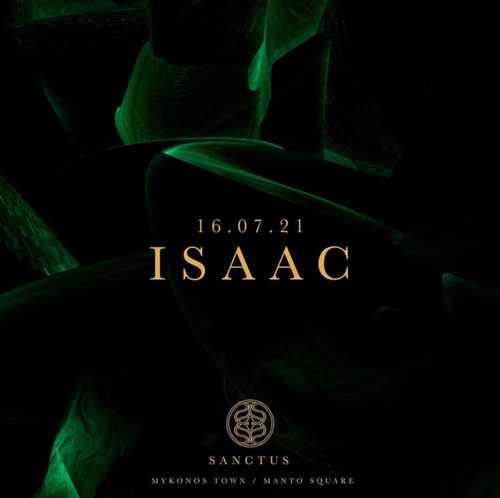 Sanctus club Mykonos presents Isaac