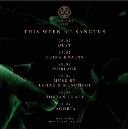 July 26 to 31 2021 DJ schedule for Sanctus club on Mykonos