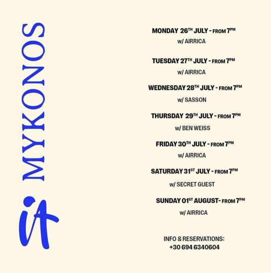 IT Mykonos DJ schedule July 26 to August 1 2021