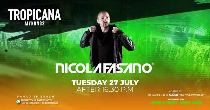 Tropicana Mykonos presents Nicola Fasano